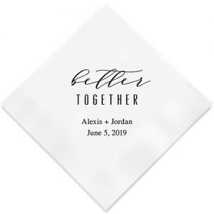 Better Together Printed Napkins