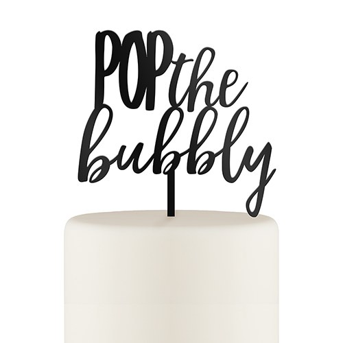 Pop the Bubbly Cake Topper